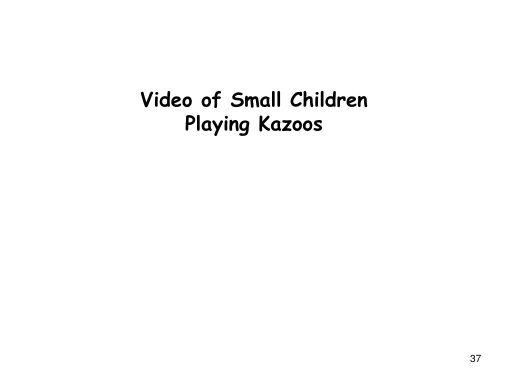 Video of Small Children Playing Kazoos