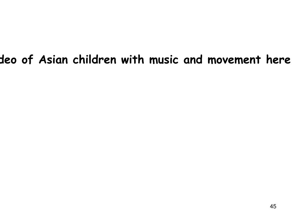 Video of Asian children with music and movement here