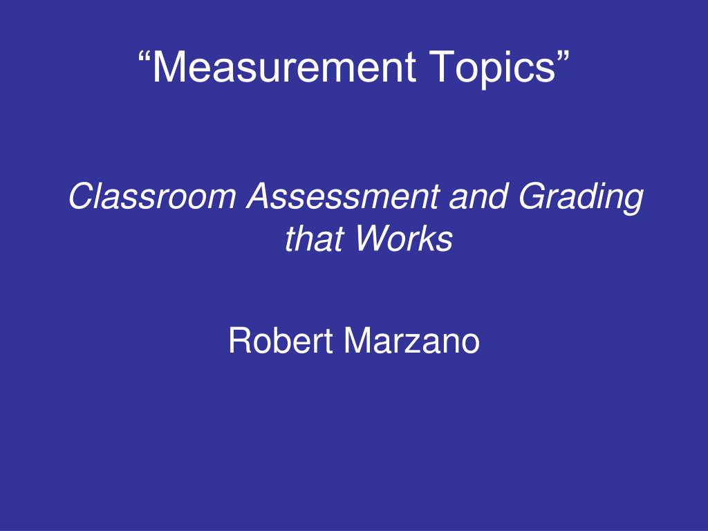 """Measurement Topics"""