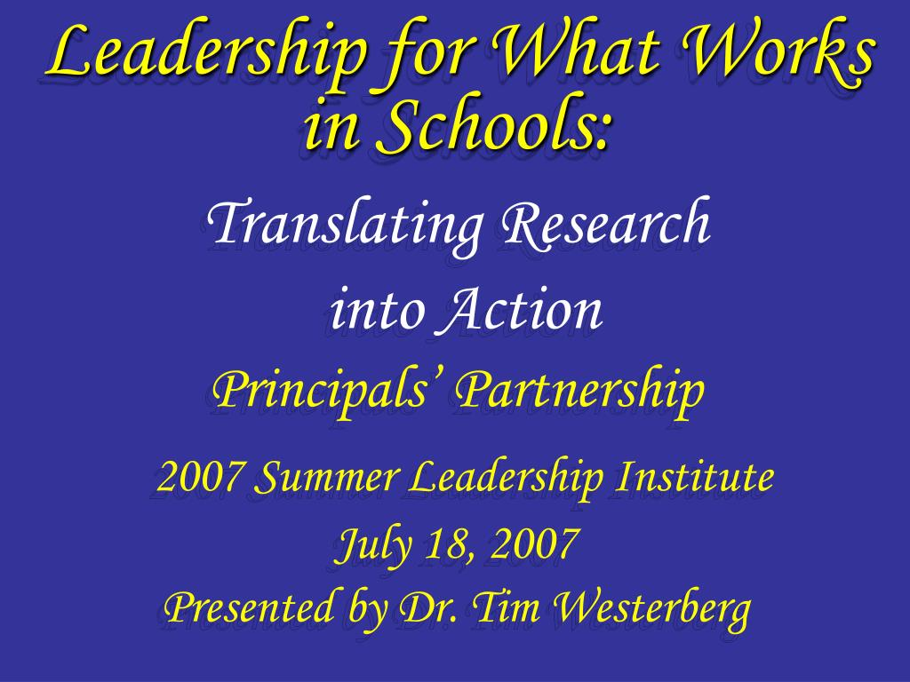 Leadership for What Works in Schools: