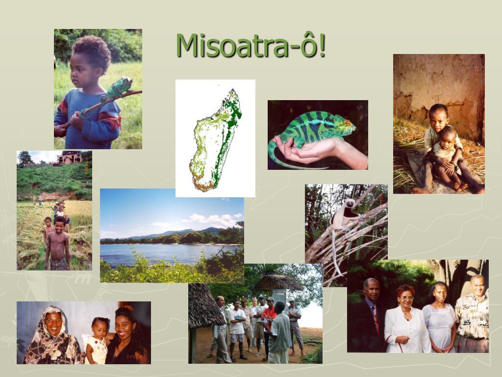Misoatra-ô!