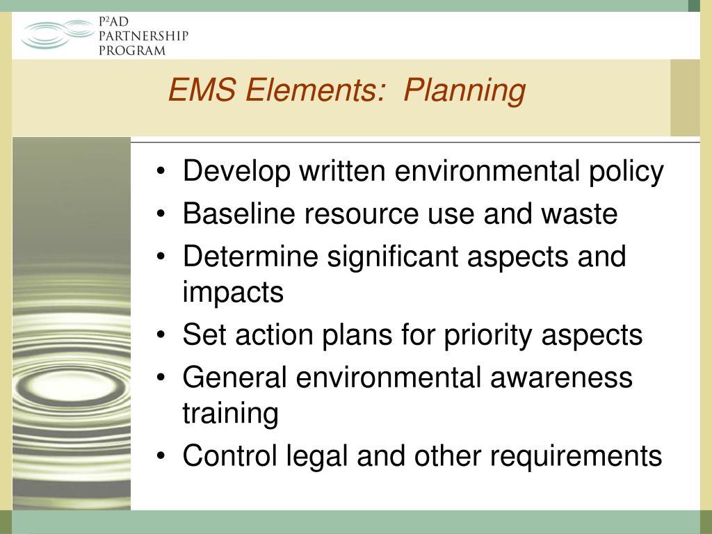 EMS Elements:  Planning