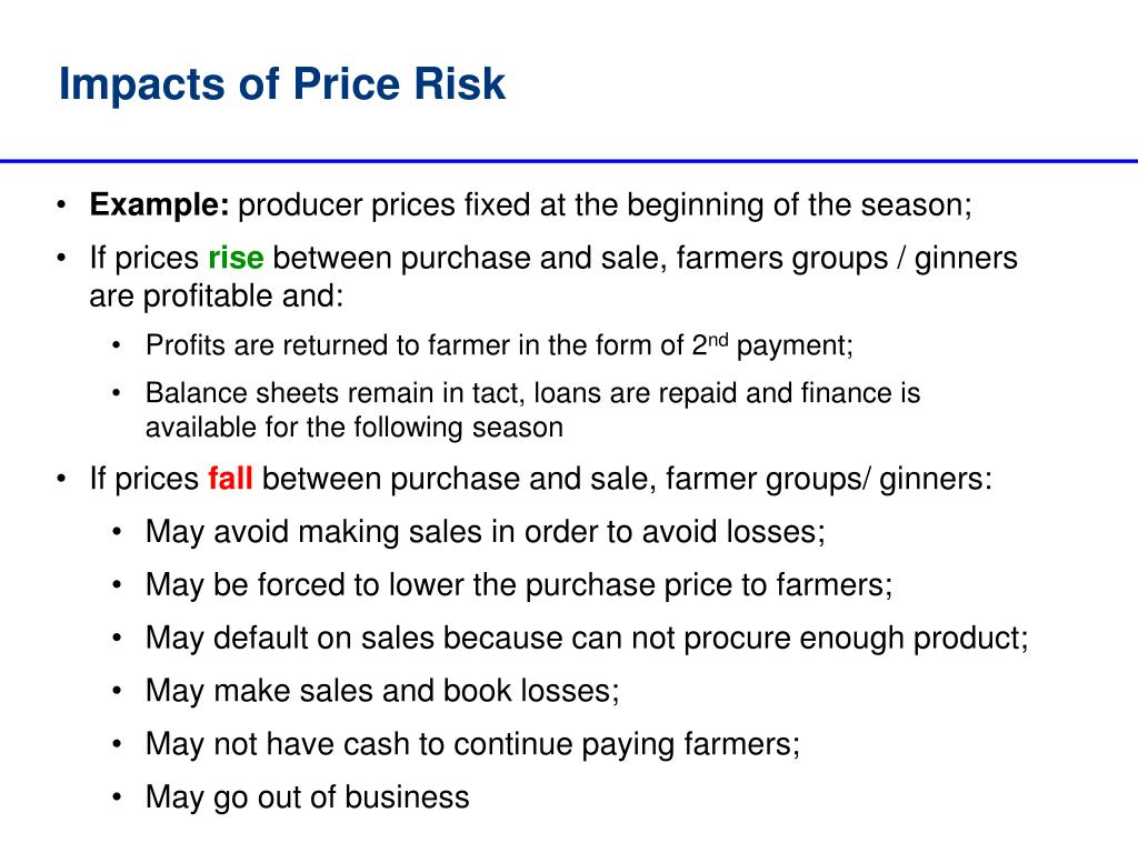 Impacts of Price Risk