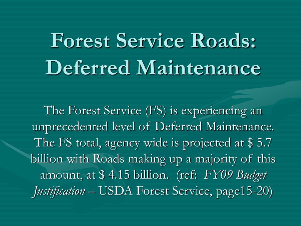 Forest Service Roads: Deferred Maintenance