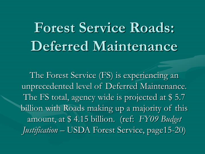 Forest service roads deferred maintenance