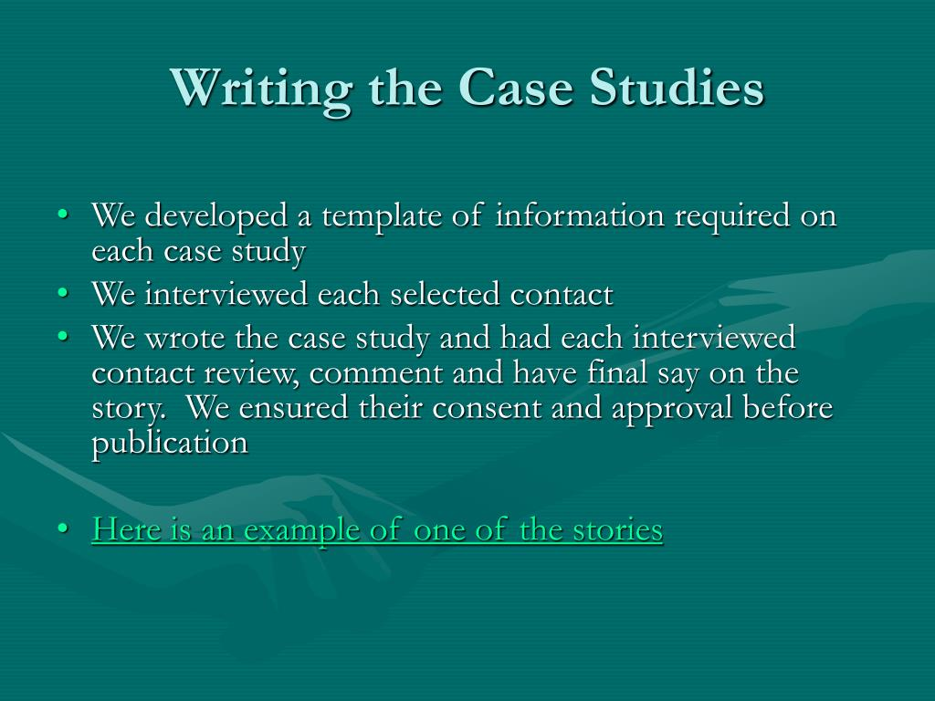 Writing the Case Studies