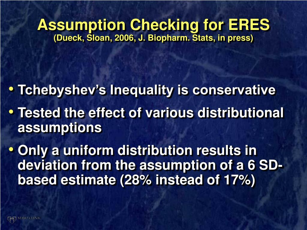 Assumption Checking for ERES