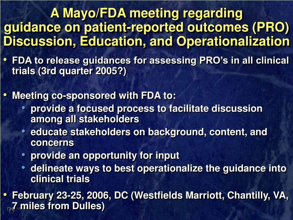 A Mayo/FDA meeting regarding