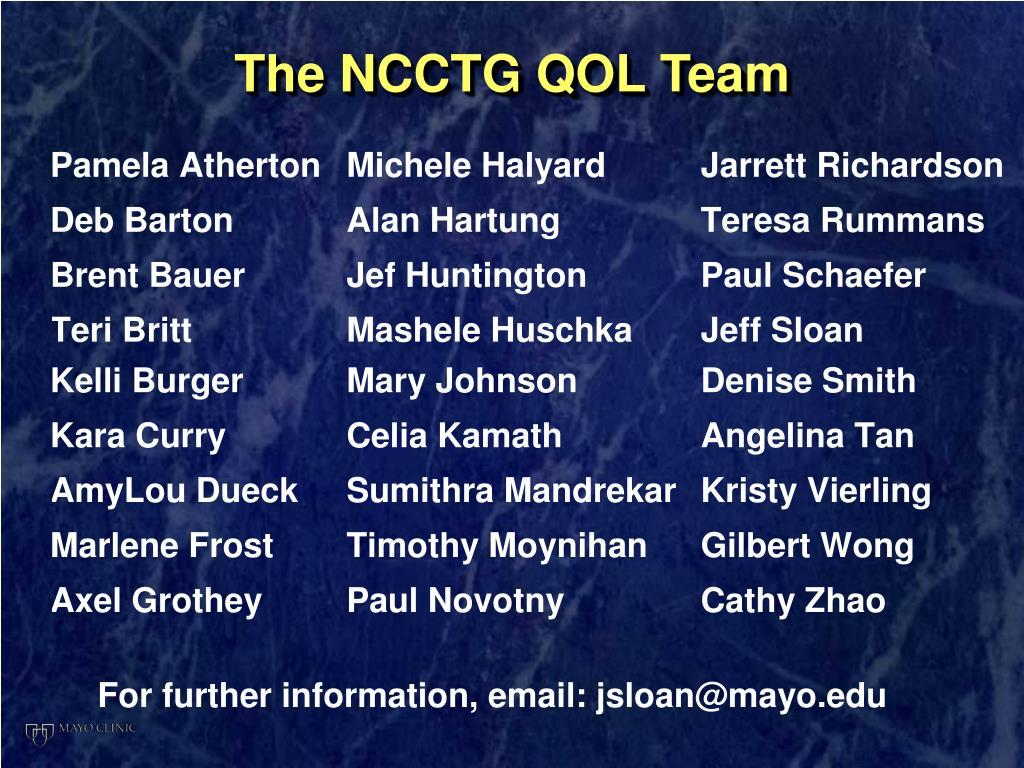 The NCCTG QOL Team