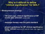 why is it difficult to define clinical significance for qol9