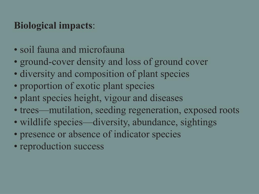 Biological impacts