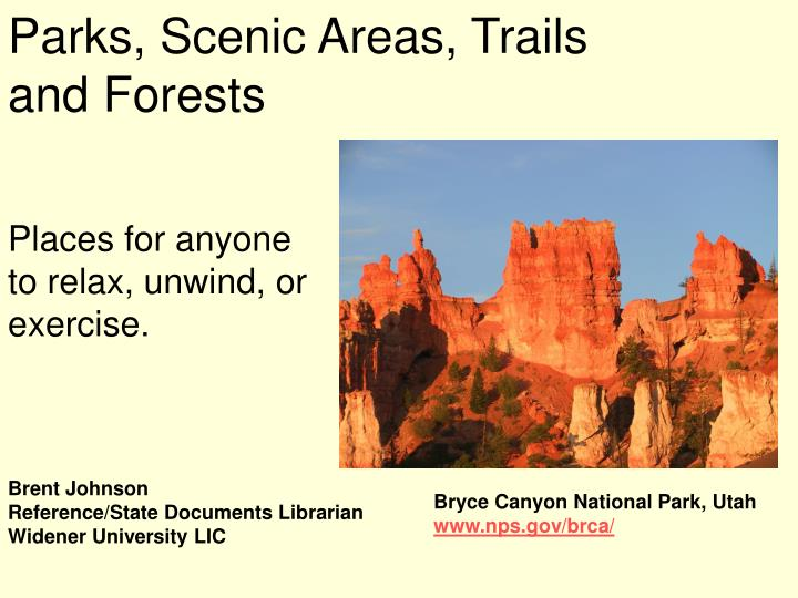 Parks scenic areas trails and forests