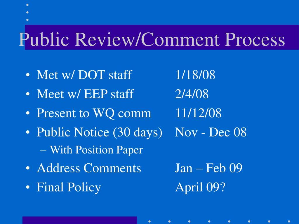 Public Review/Comment Process