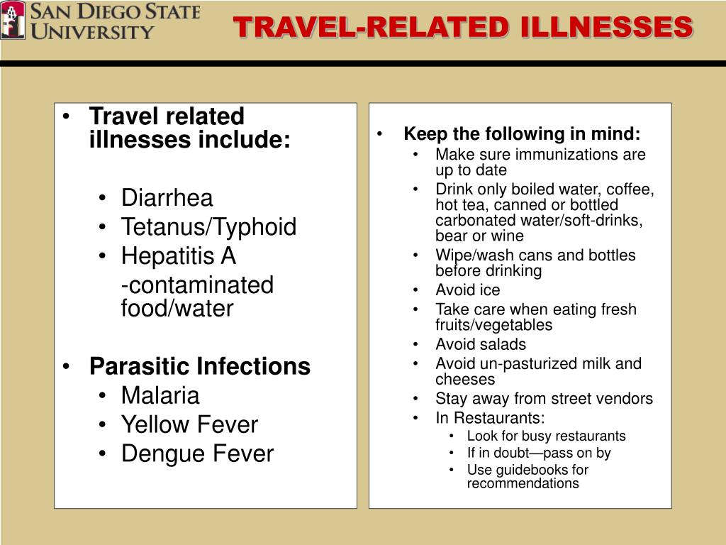 Travel related illnesses include: