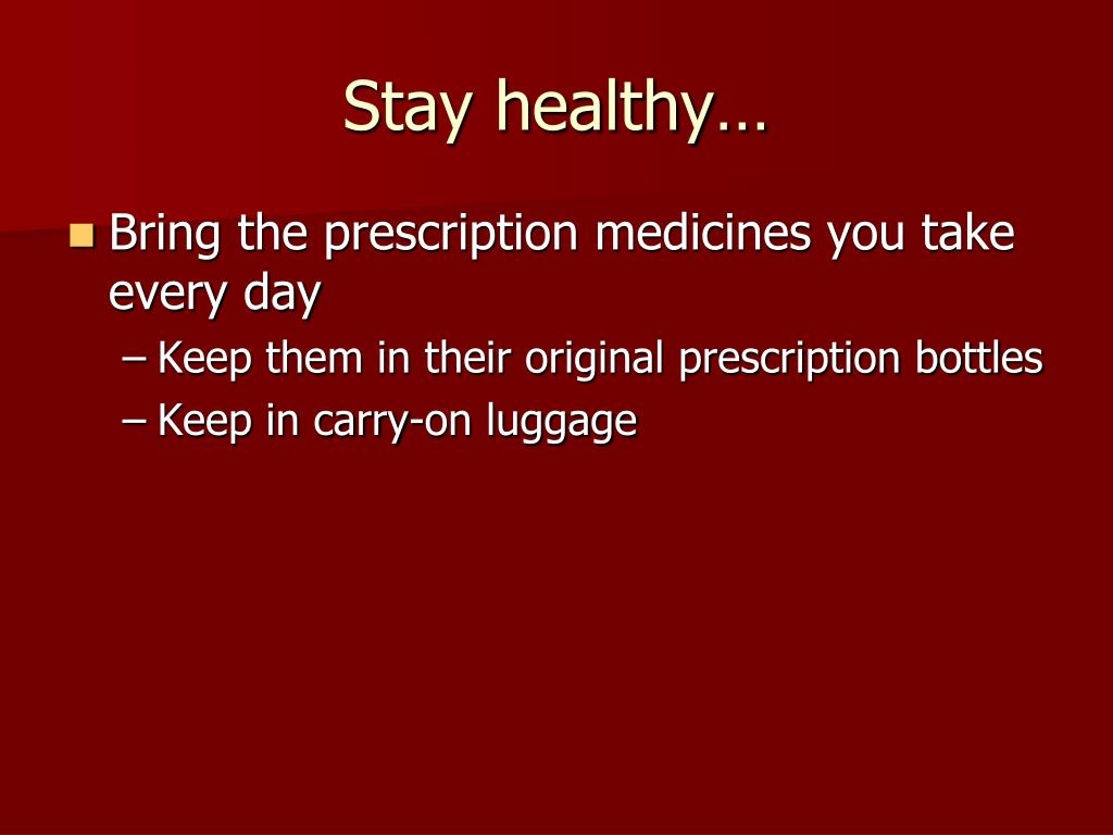 Stay healthy…