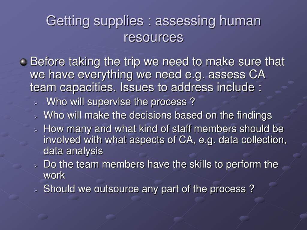 Getting supplies : assessing human resources