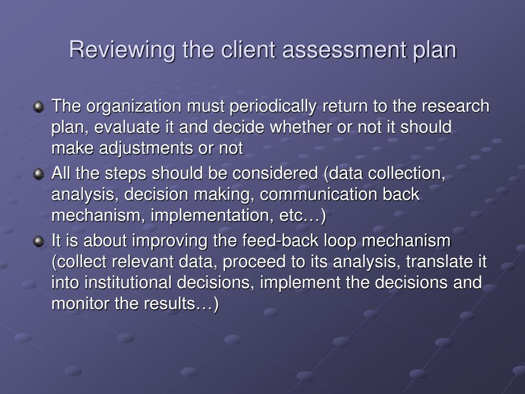 Reviewing the client assessment plan