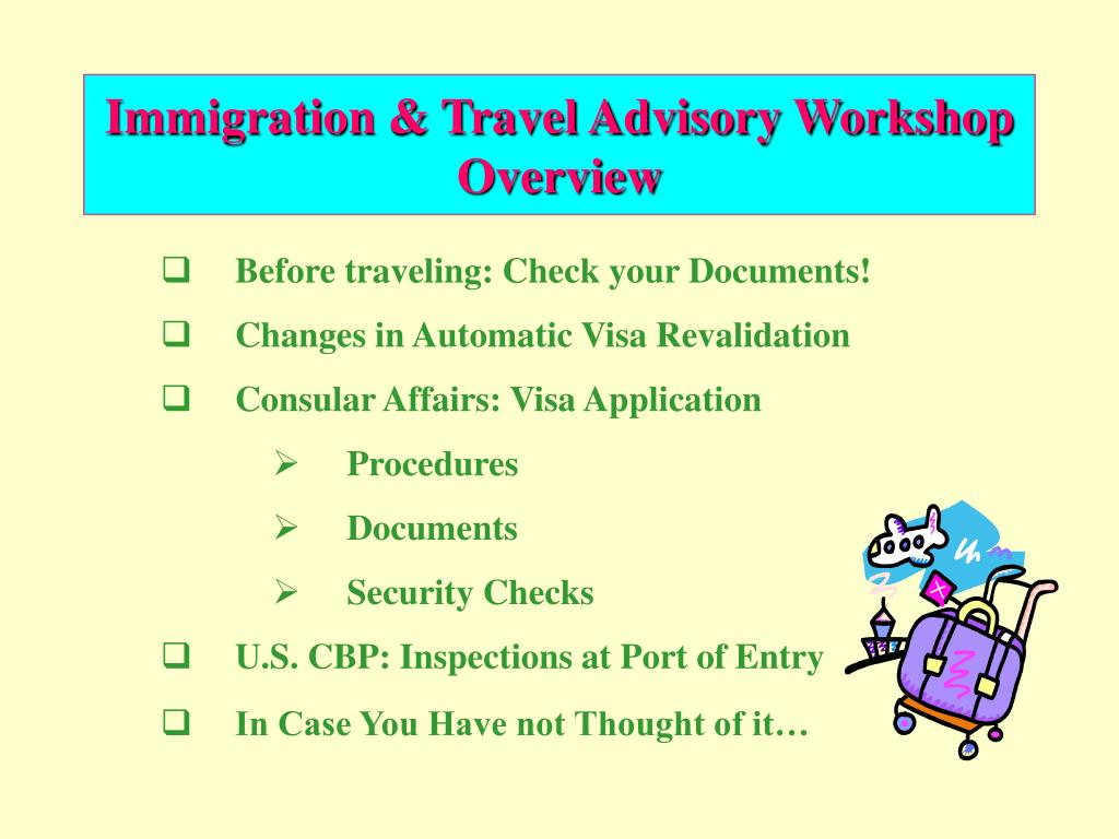 Immigration & Travel Advisory Workshop