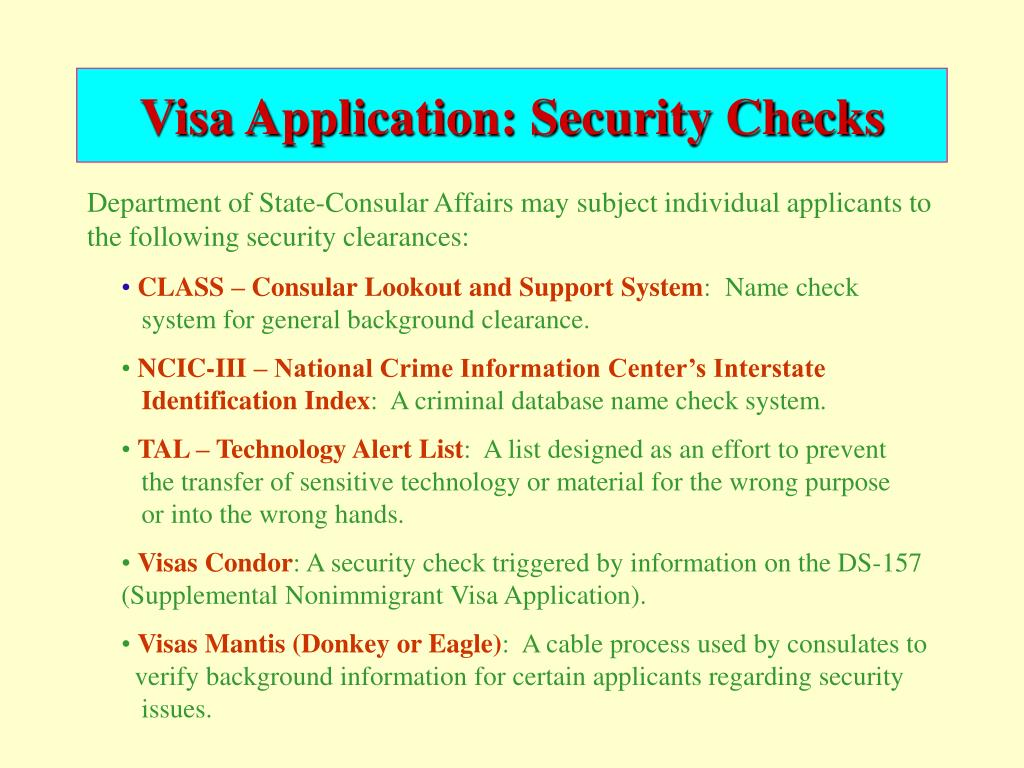 Visa Application: Security Checks