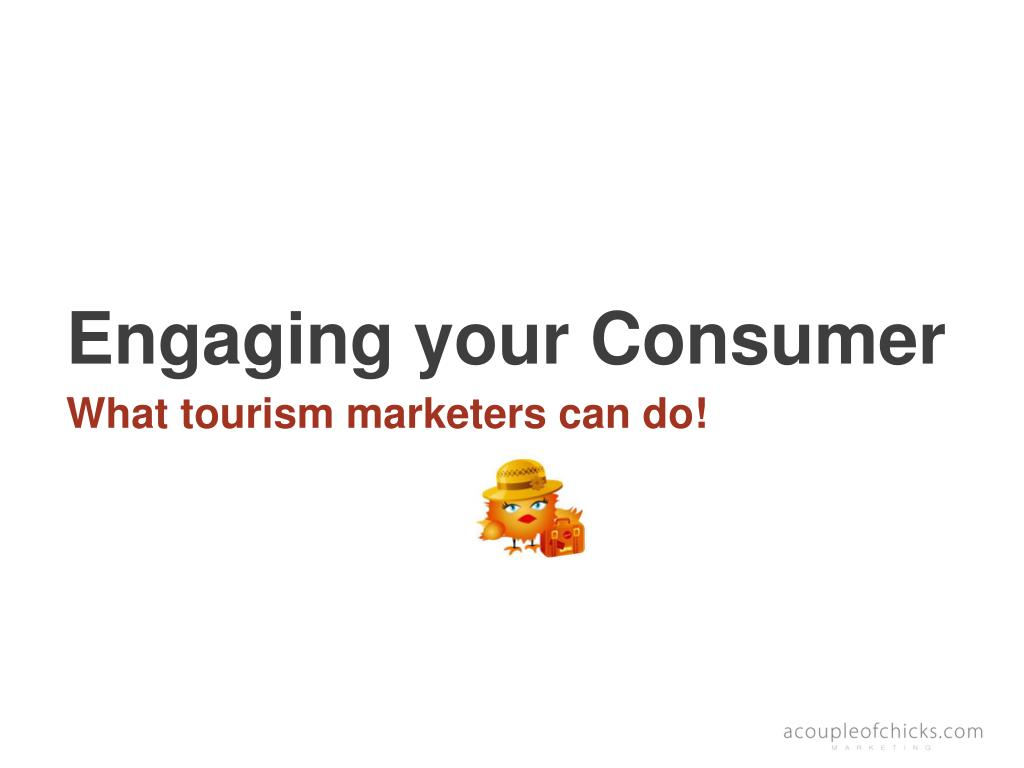 Engaging your Consumer