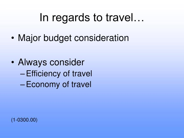 In regards to travel