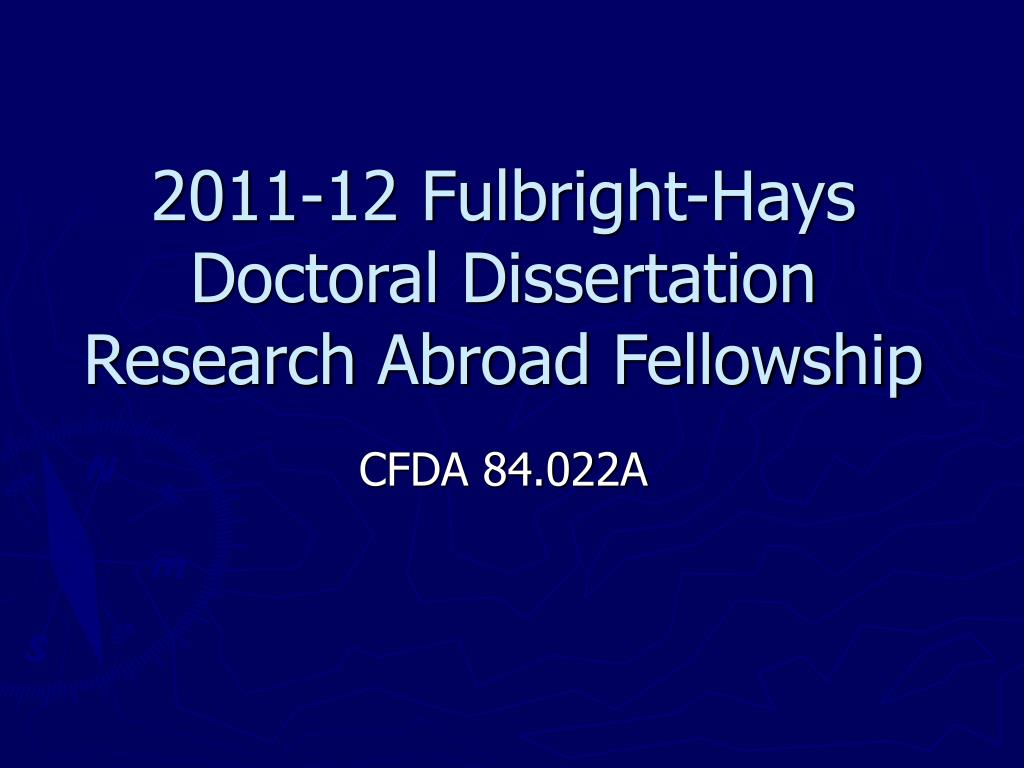 2011-12 Fulbright-Hays Doctoral Dissertation Research Abroad Fellowship