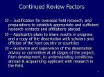 continued review factors
