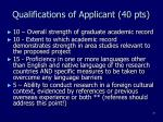 qualifications of applicant 40 pts