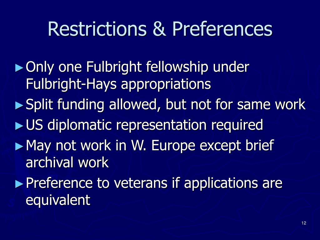Restrictions & Preferences