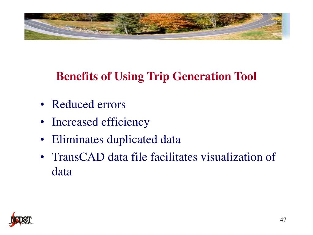 Benefits of Using Trip Generation Tool