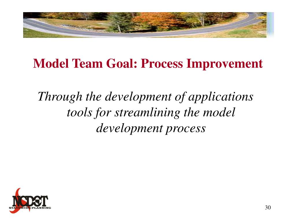 Model Team Goal: Process Improvement