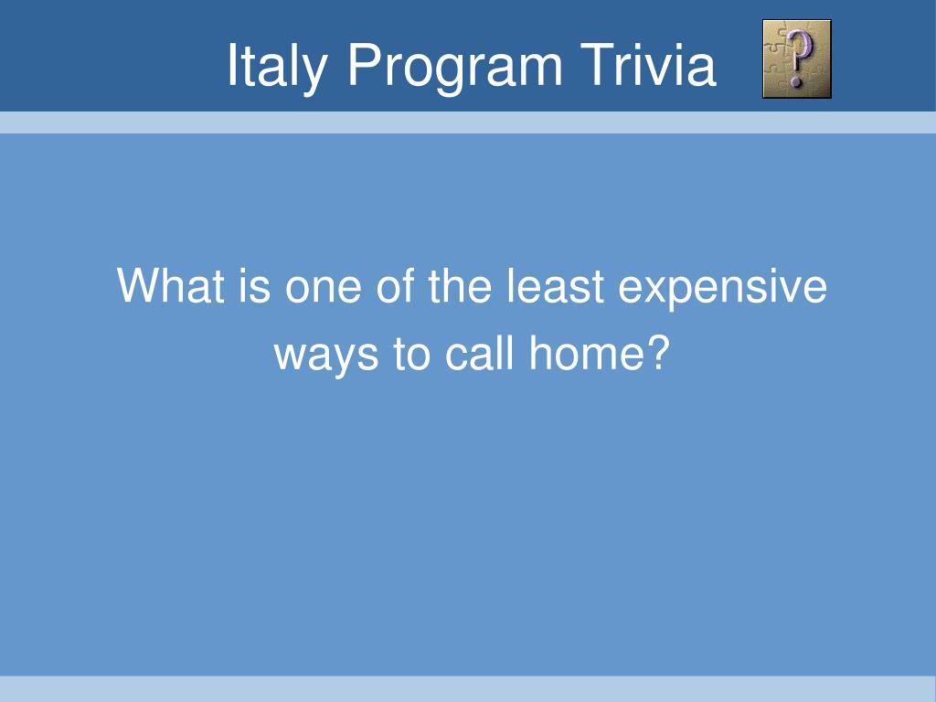 Italy Program Trivia