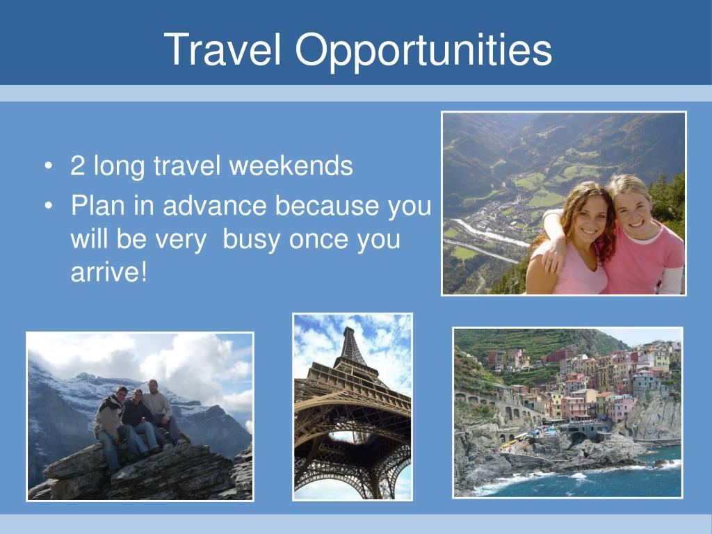 2 long travel weekends