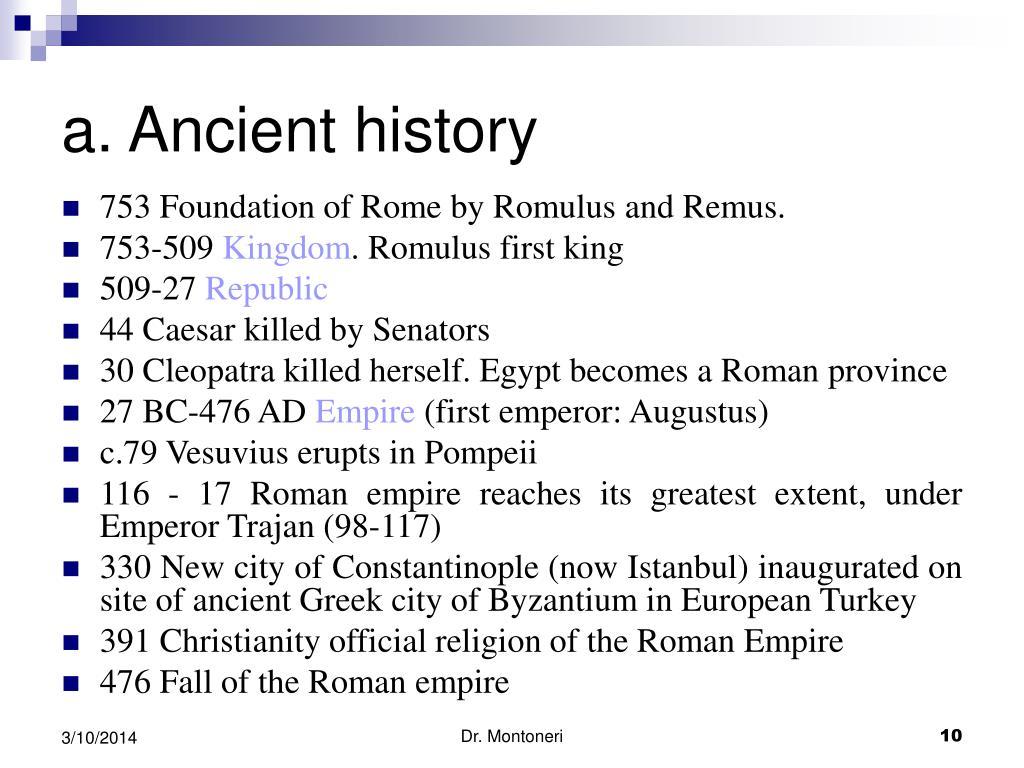 a. Ancient history