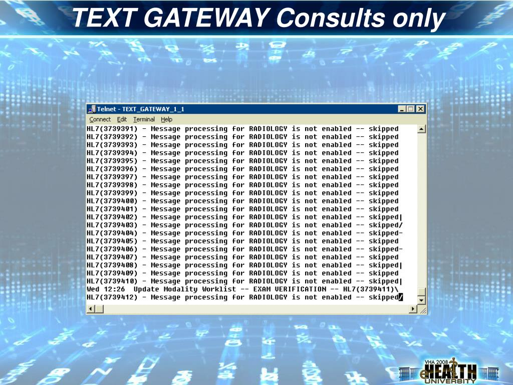 TEXT GATEWAY Consults only