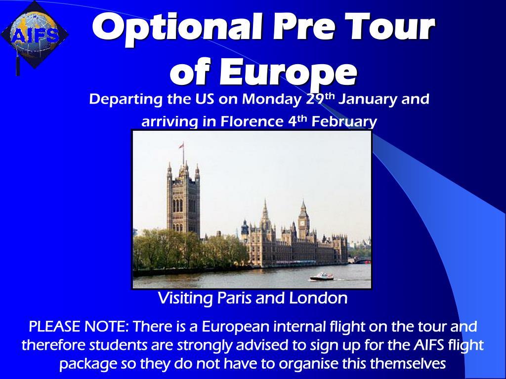 Optional Pre Tour of Europe