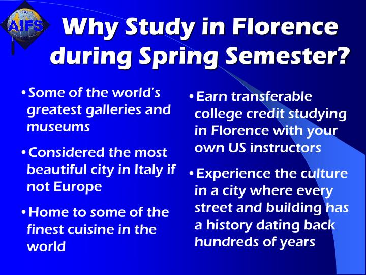 Why Study in Florence during Spring Semester?