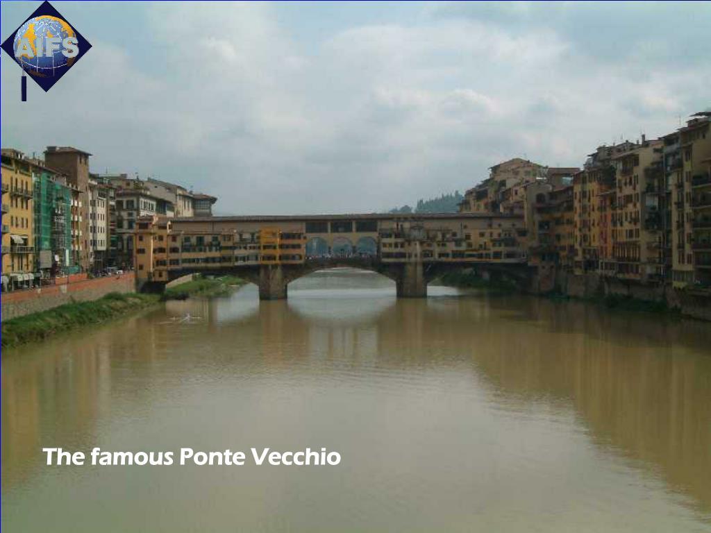 The famous Ponte Vecchio