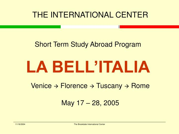 Short term study abroad program la bell italia