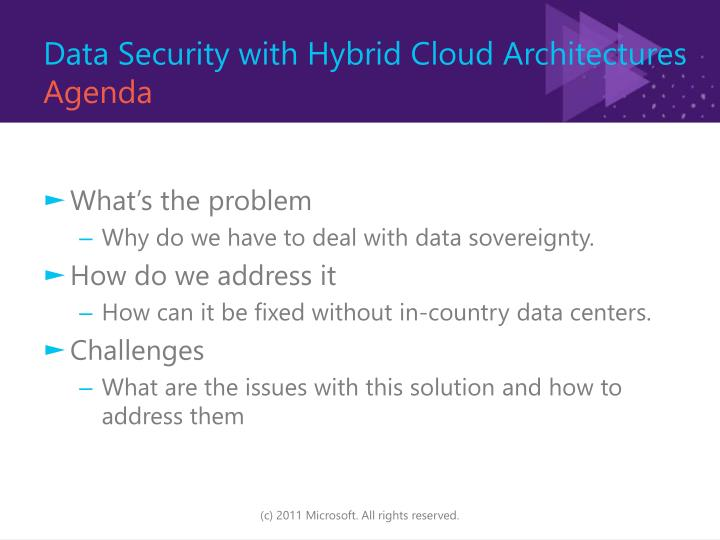 Data security with hybrid cloud architectures agenda