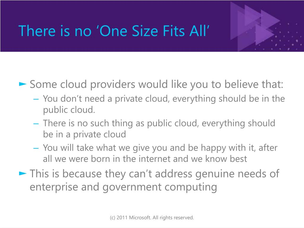 There is no 'One Size Fits All'