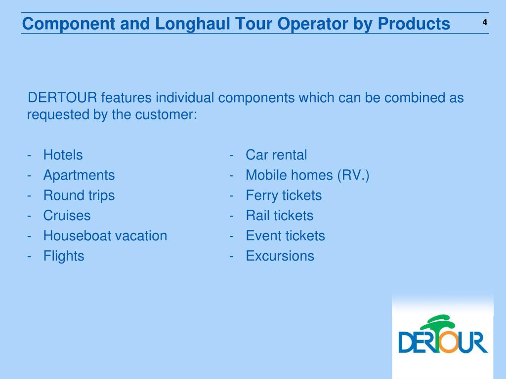 Component and Longhaul Tour Operator by Products