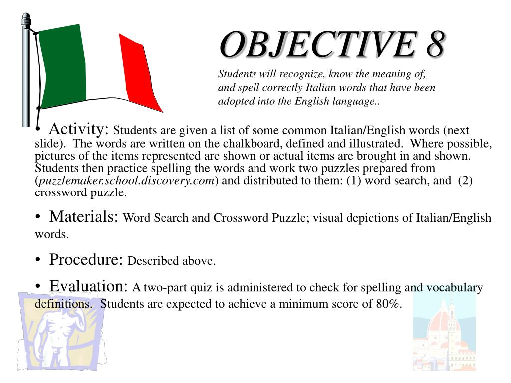 OBJECTIVE 8