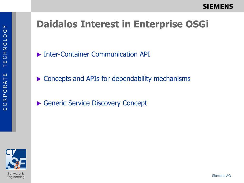 Daidalos Interest in Enterprise OSGi