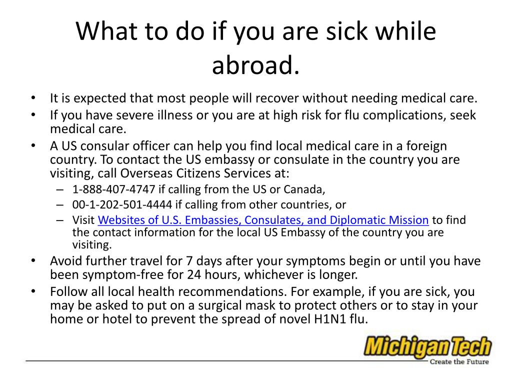 What to do if you are sick while abroad.