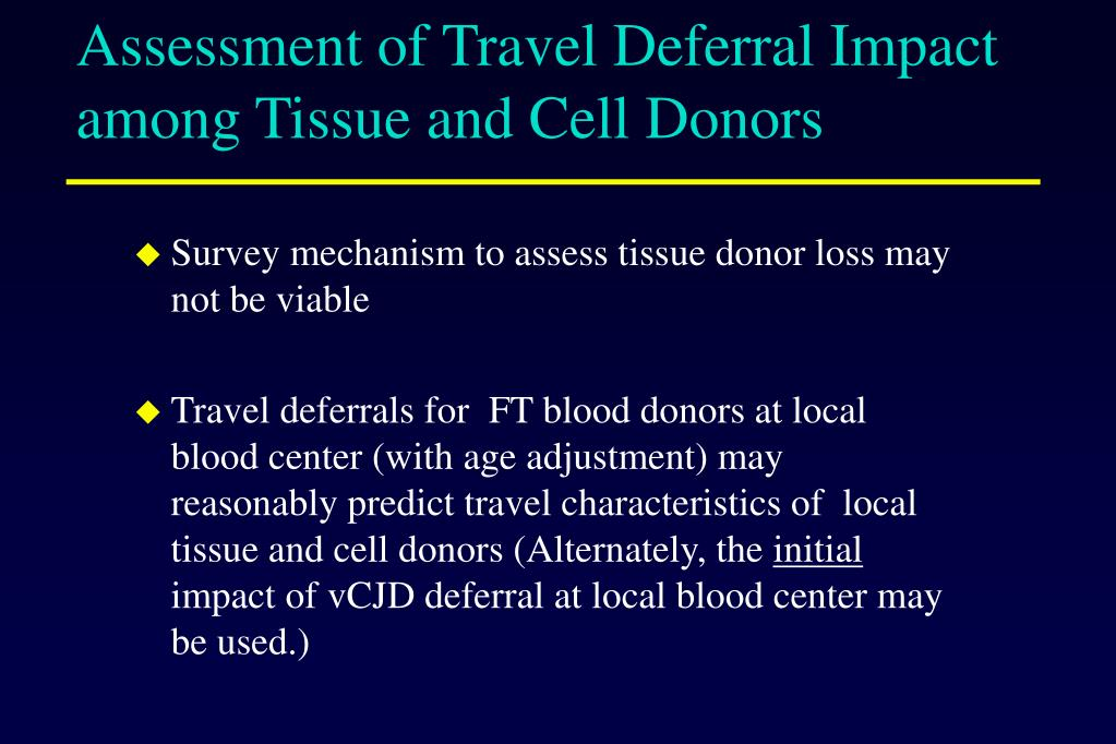 Assessment of Travel Deferral Impact among Tissue and Cell Donors