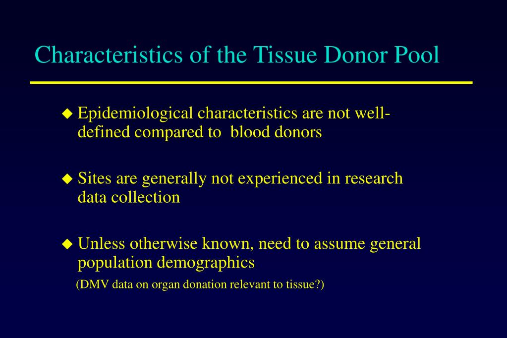 Characteristics of the Tissue Donor Pool