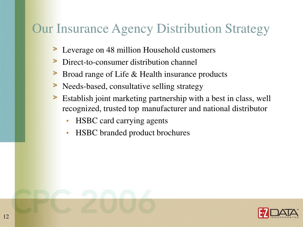 Our Insurance Agency Distribution Strategy