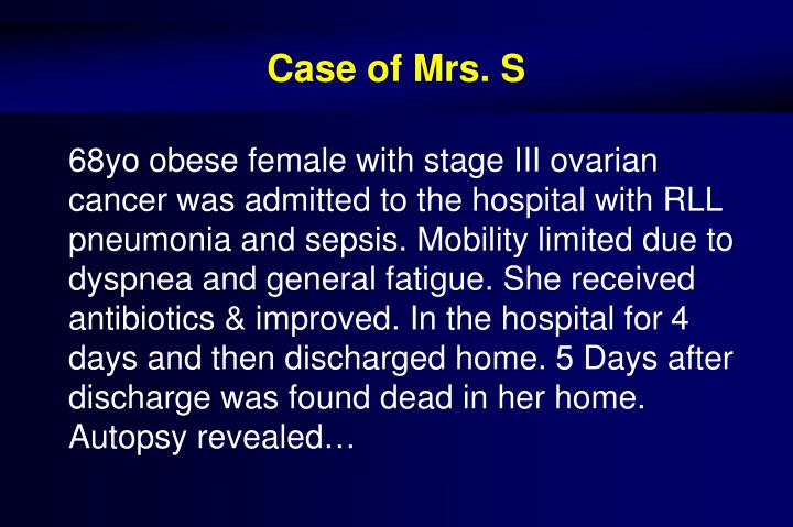 Case of mrs s