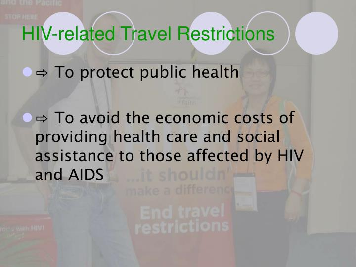 Hiv related travel restrictions